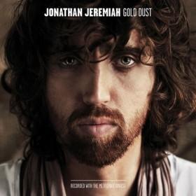 "INCREIBLE Y SENSACIONAL NUEVO ALBUM DE JONATHAN JEREMIAH, ""GOLD DUST"""
