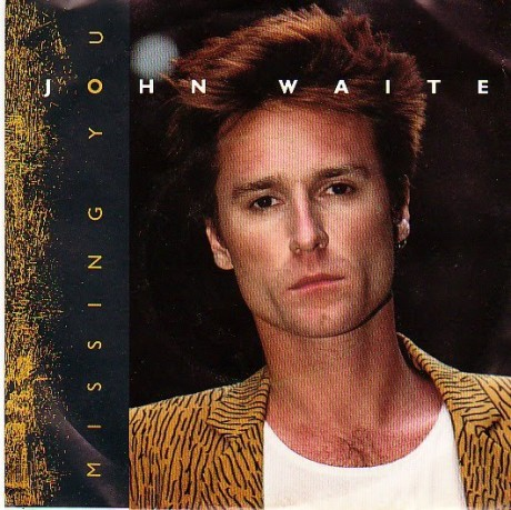 john_waite_missing_you