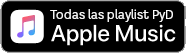 SIGUE LAS PLAYLISTS DE PYD EN APPLE MUSIC