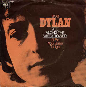 "Single ""All along the watchtower"" de Bob Dylan"