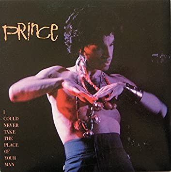 "PRINCE: LA  INCREIBLE  ""I COULD NEVER TAKE THE PLACE OF YOUR MAN"" 2020"
