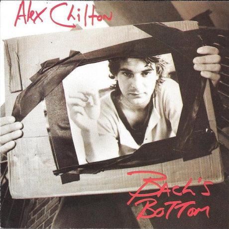 ALEX CHILTON - Bach's Bottom