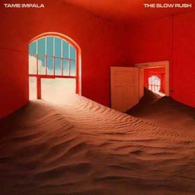 "6.- TAME IMPALA: ""THE SLOW RUSH"""